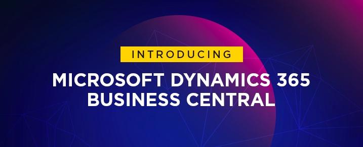 Conheça o novo ERP Microsoft Dynamics 365 Business Central
